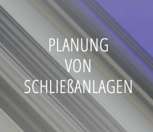 Planung von Schliessanlagen